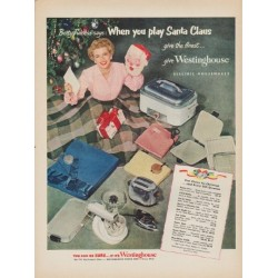 "1952 Westinghouse Ad ""When you play Santa Claus"""