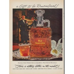 "1952 Old Forester Whisky Ad ""a Gift to be Remembered"""