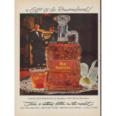 """1952 Old Forester Whisky Ad """"a Gift to be Remembered"""""""
