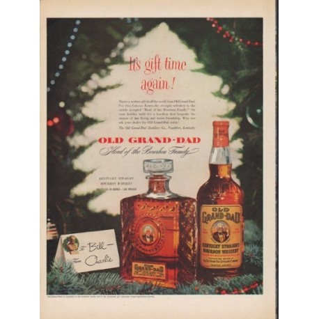 "1952 Old Grand-Dad Ad ""It's gift time again!"""