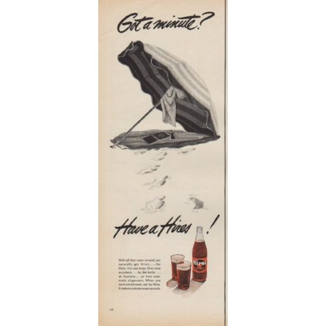 """1950 Hires Root Beer Ad """"Got a minute?"""""""