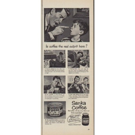 "1950 Sanka Coffee Ad ""the real culprit"""