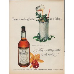 "1952 Old Forester Whisky Ad ""nothing better"""