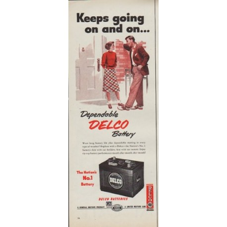 """1952 Delco Battery Ad """"Keeps going"""""""