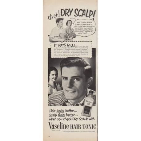 "1952 Vaseline Hair Tonic Ad ""Dry Scalp"""