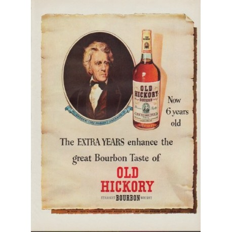 """1952 Old Hickory Bourbon Ad """"Extra Years"""""""