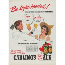 "1952 Carling's Red Cap Ale Ad ""Be Light-hearted"""