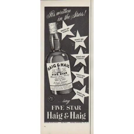 """1952 Haig & Haig Ad """"It's written"""""""