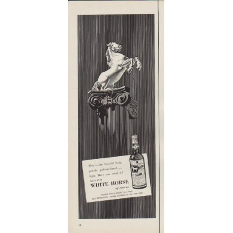 "1954 White Horse Scotch Whisky Ad ""This is the Scotch"""