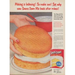 "1954 Swans Down Cake Mix Ad ""Making is believing"""