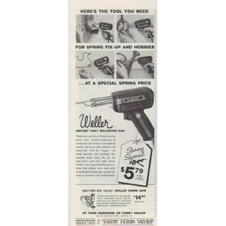 "1961 Weller Soldering Gun Ad ""the tool you need"""