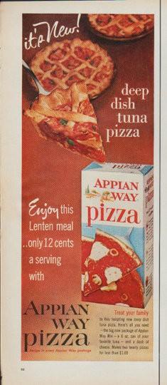 """1961 Appian Way Pizza Vintage Ad """"deep dish tuna pizza""""   235 x 540 jpeg 45kB"""