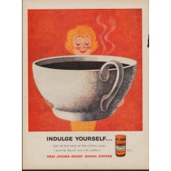 "1960 Sanka Coffee Ad ""Indulge Yourself"""