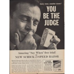 "1960 Schick Electric Razor Ad ""You be the judge"""