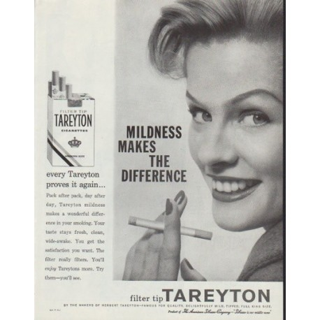 """1958 Tareyton Cigarettes Ad """"Mildness Makes The Difference"""""""