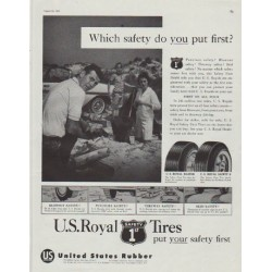"1958 U. S. Royal Tires Ad ""Which safety do you put first?"""