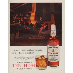"1963 Ten High Bourbon Ad ""Hiram Walker quality"""
