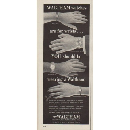 """1963 Waltham Watch Ad """"Waltham watches are for wrists"""""""