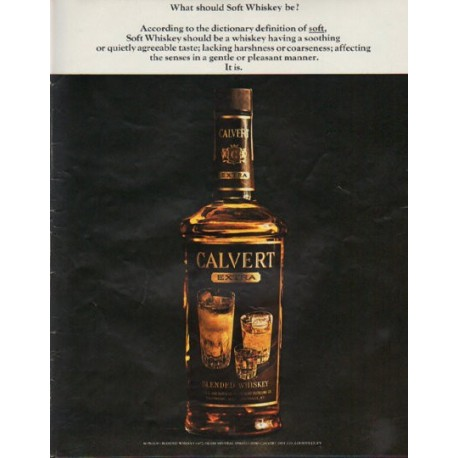 """1963 Calvert Whiskey Ad """"Soft Whiskey"""""""