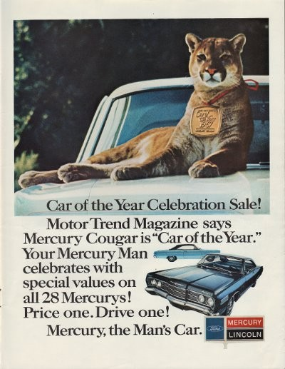 "Car And Home Insurance >> 1967 Mercury Cougar Ad ""Car Of The Year"""