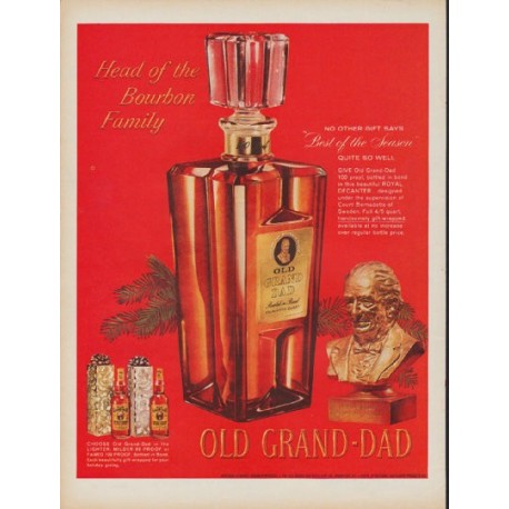 "1960 Old Grand-Dad Ad ""Head of the Bourbon Family"""