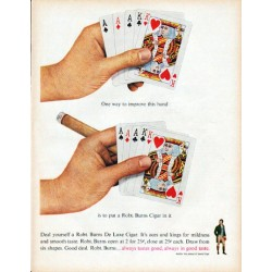 "1961 Robt. Burns Cigar Ad ""improve this hand"""