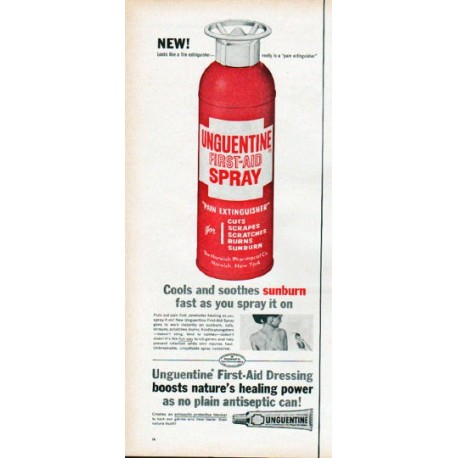 "1961 Unguentine Ad ""Looks like a fire extinguisher"""