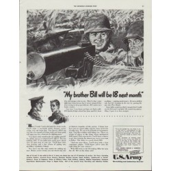 "1942 U.S. Army Ad ""My brother Bill will be 18 next month"""