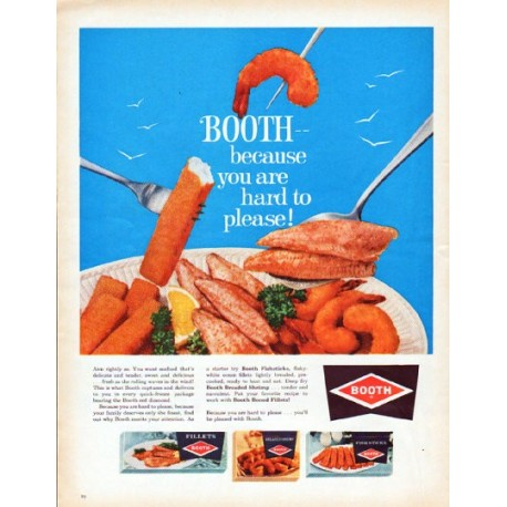 """1962 Booth Seafood Ad """"because you are hard to please"""""""
