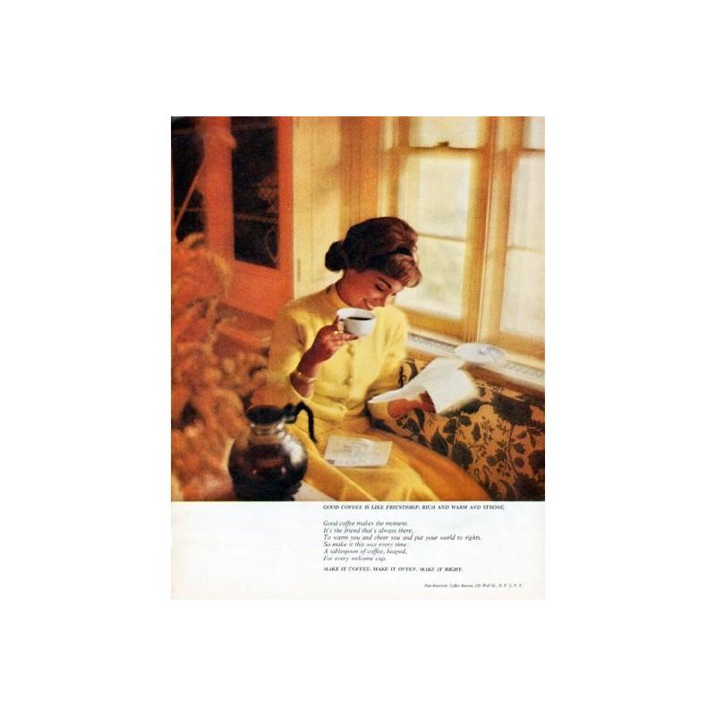 1962 PanAmerican Coffee Bureau Vintage Ad Good coffee is like