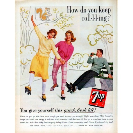 "1962 Seven-Up Ad ""keep roll-l-l-ing"""