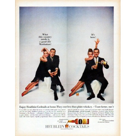 """1961 Heublein Cocktails Ad """"What this country needs"""""""