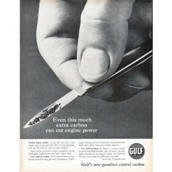 "1961 Gulf Oil Corporation Ad ""this much extra carbon"""