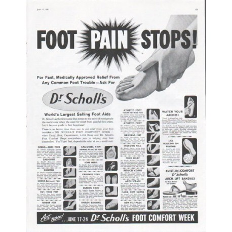 "1961 Dr. Scholl's Ad ""Foot Pain Stops"""