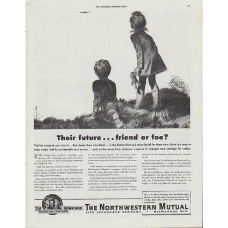 "1942 The Northwestern Mutual Ad ""Their future ... friend or foe?"""