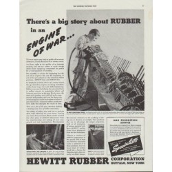 "1942 Hewitt Rubber Ad ""There's a big story about Rubber in an Engine of War"""