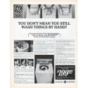 "1966 General Electric Washing Machine Ad ""wash things by hand"""