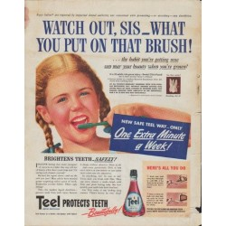 "1942 Teel Ad ""Watch out, Sis -- what you put on that brush!"""