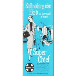 "1959 Santa Fe Railroad Ad ""nothing else like it"""