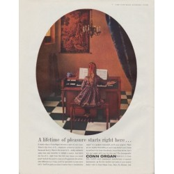 "1961 Conn Organ Ad ""A lifetime of pleasure starts right here ..."""