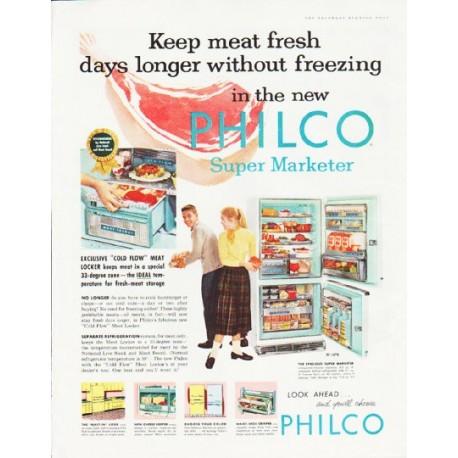 "1957 Philco Refrigerator Ad ""Keep meat fresh"""