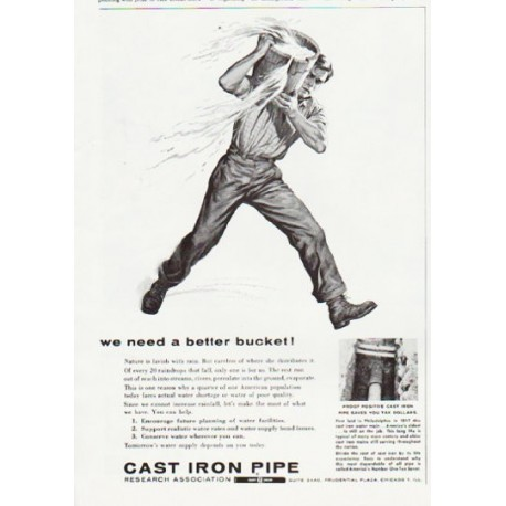 "1957 Cast Iron Pipe Ad ""a better bucket"""