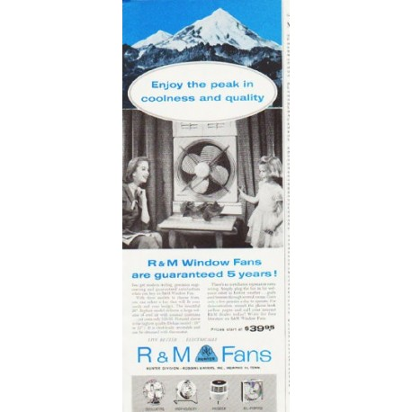 """1957 R&M Fans Ad """"Enjoy the peak"""""""