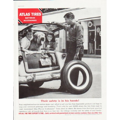 """1957 Atlas Tires Ad """"Their safety"""""""