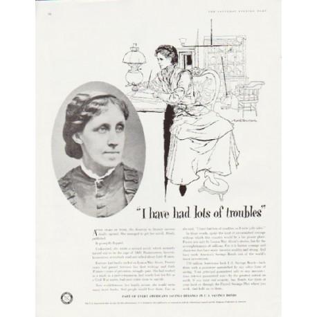 "1957 U.S. Savings Bonds Ad ""I have had lots of troubles"""