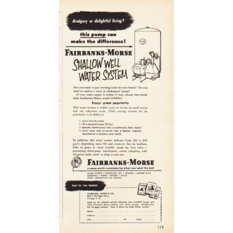 "1953 Fairbanks-Morse Ad ""drudgery or delightful living"""