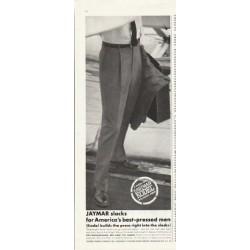 "1961 Jaymar Slacks Ad ""best-pressed men"""