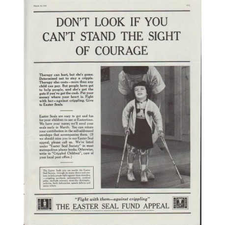 "1961 Easter Seal Fund Ad ""if you can't stand the sight of courage"""