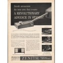 "1962 Zenith Ad ""A Revolutionary Advance"""