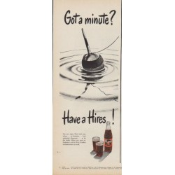 "1950 Hires Root Beer Ad ""Got a minute?"""